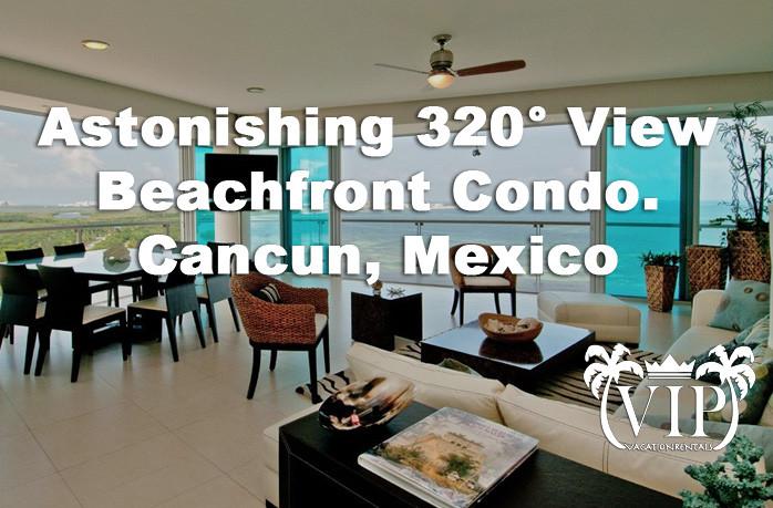 Astonishing-320-View-Beachfront-Condo-In-Cancun-Mexico-2017
