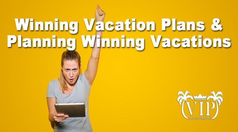 Winning-Vacation-Plans-&-Planning-Winning-Vacations